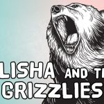 'Elisha and the Grizzlies' Bible Story Poem
