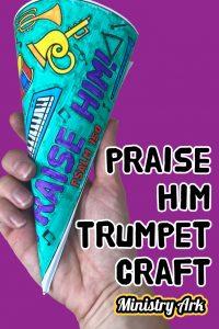 Praise Him Trumpet Craft - Psalm 150