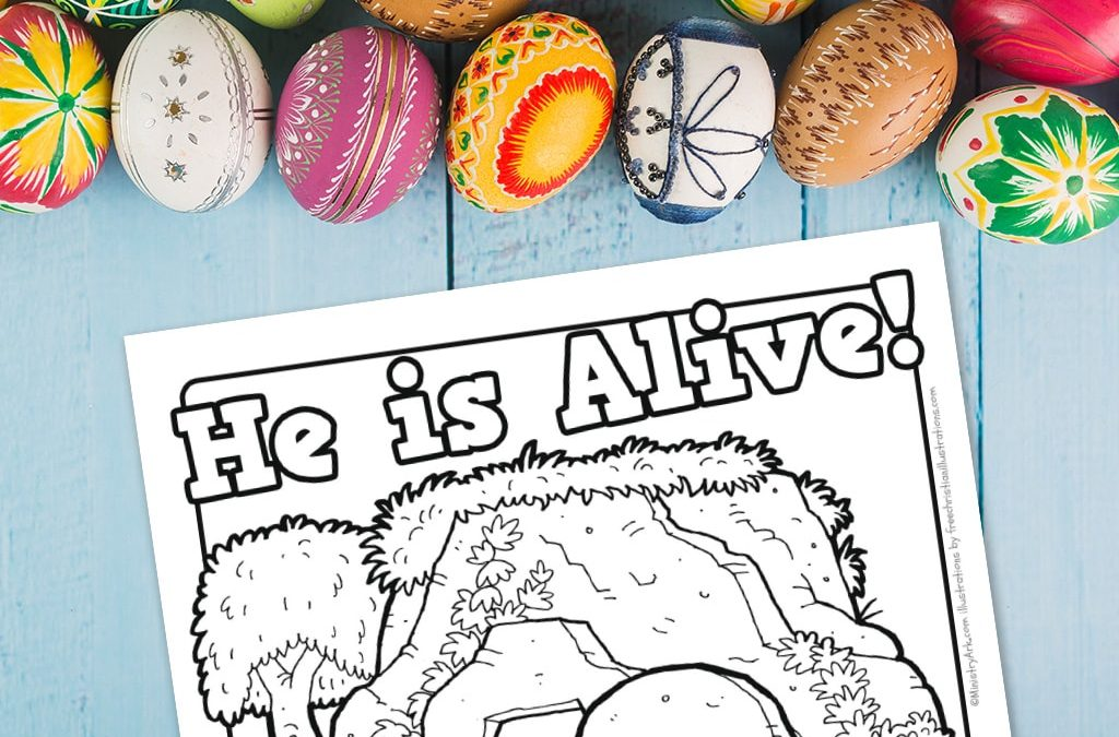 'He is Alive' Easter Printable Coloring Sheet