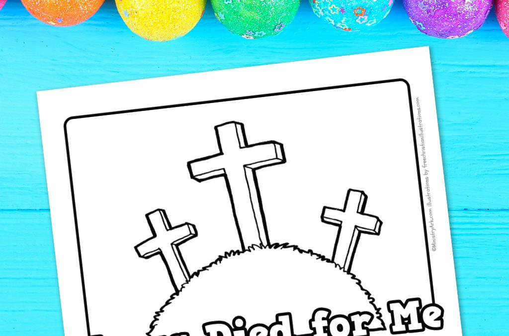 'Jesus Died For Me' Printable Coloring Sheet
