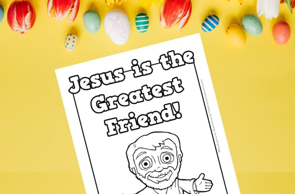 'Jesus is the Greatest Friend' Printable Coloring Sheet