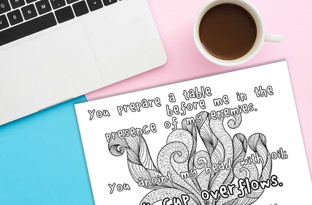 'My Cup Overflows' Printable