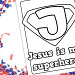 'Jesus is My Superhero' Coloring Sheet Printable