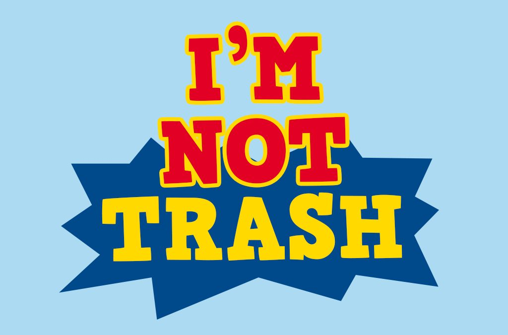 'I'm not Trash' Childrens Ministry Teaching Series