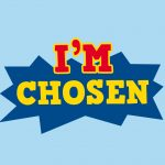 'I'm Chosen' Childrens Lesson