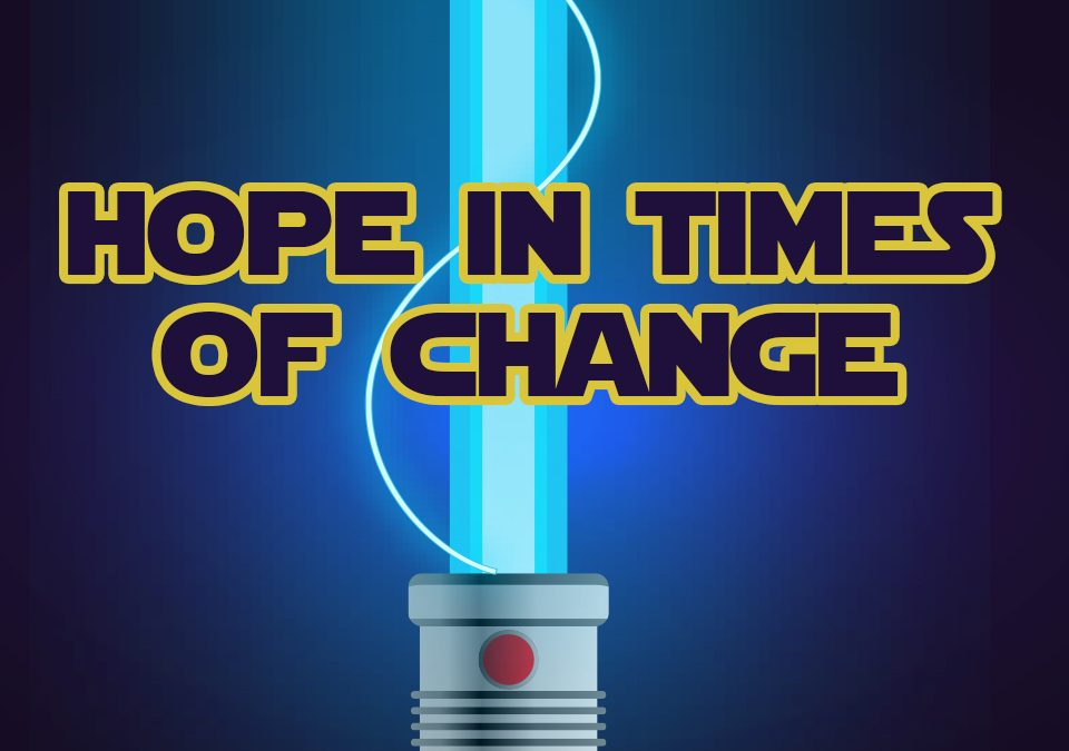 'Hope in Times of Change' Childrens Lesson