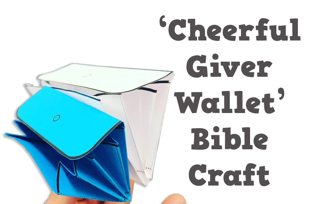 'Cheerful Giver Wallet' Bible Craft