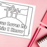 'Jesus Loves Me This I Know' Printable