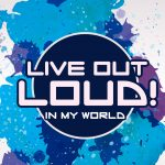 'Live Out Loud in MY WORLD' Lesson on Peter