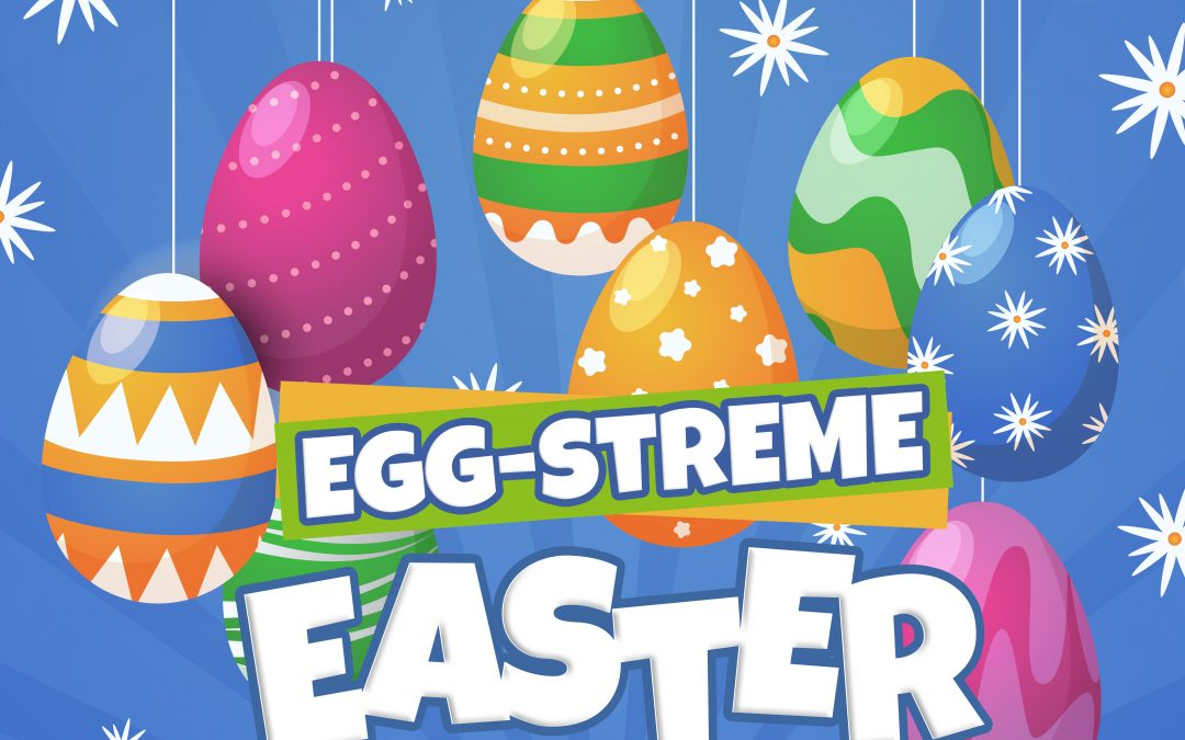 Egg-Streme Easter Childrens Curriculum