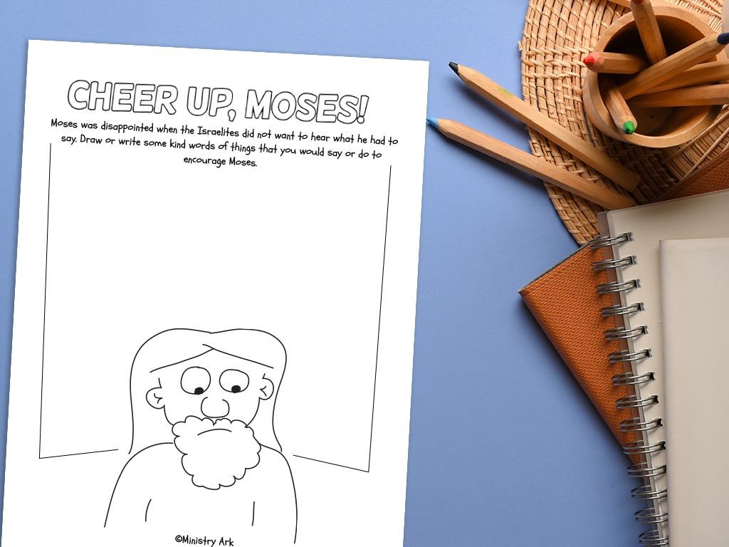 Cheer Up, Moses!