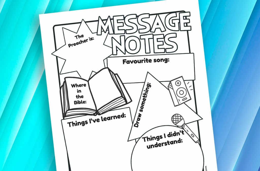 'Message Notes' Sermon Notes for Kids and Teens